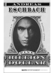 Andreas Eschbach: Eine Billion Dollar