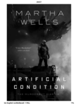 Martha Wells: Artificial Condition - The Murderbot Diaries